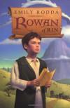Rowan of Rin  - Emily Rodda