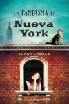 Un fantasma en Nueva York - Lorna Graham