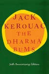 The Dharma Bums: 50th Anniversary Edition - Jack Kerouac, Ann  Douglas