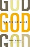The Evolution of God - Robert Wright