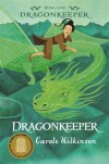 Dragonkeeper (Dragonkeeper, #1) - Carole Wilkinson