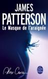 Le Masque de l'araignée - James Patterson