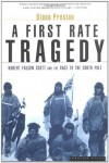 A First Rate Tragedy: Robert Falcon Scott and the Race to the South Pole - Diana Preston, Robert Falcon Scott
