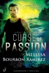 Curse of Passion - Melissa Bourbon Ramirez