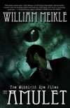 The Amulet (The Midnight Eye Files) - William Meikle