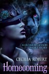 Homecoming: A Cloaked Devices Short Story (Cloaked Devices #0.5) - Cecilia Robert