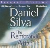 The Rembrandt Affair (Gabriel Allon, #10) - Phil Gigante, Daniel Silva