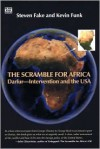 The Scramble for Africa: Darfur--Intervention and the USA - Steven Fake, Kevin Funk