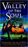 Valley of the Soul (Dubric Bryerly #3) - Tamara Siler Jones