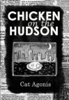 Chicken on the Hudson - Cat Agonis