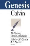 Genesis - John Calvin, J.I. Packer