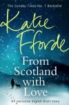 From Scotland With Love (Short Story) - Katie Fforde