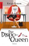 Die Dispo-Queen - Karyn Bosnak