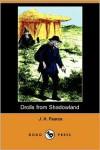Drolls from Shadowland (Dodo Press) - J. H. Pearce