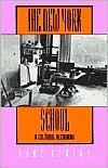 The New York School: A Cultural Reckoning - Dore Ashton