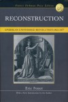Reconstruction: America's Unfinished Revolution 1863-1877 - Eric Foner