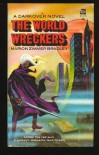 The World Wreckers (Darkover series) - Marion Zimmer Bradley