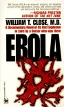 Ebola - William T. Close