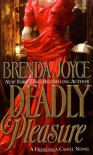 Deadly Pleasure - Brenda Joyce
