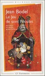 Le Jeu de Saint Nicolas - Jean Bodel