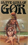 Slave Girl of Gor (Gor, #11) - John Norman
