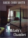 In Milady's Chamber (Five Star First Edition Mystery) - Sheri Cobb South
