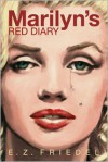 Marilyn's Red Diary - E.Z. Friedel