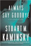 Always Say Goodbye - Stuart M. Kaminsky