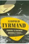 Pokój ludziom dobrej woli - Tyrmand Leopold
