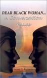 Dear Black Woman: A Conversation Peace - Darren D. Richardson