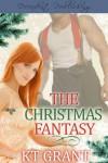 The Christmas Fantasy - K.T. Grant