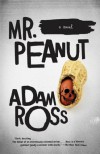 Mr. Peanut - Adam Ross