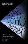 The Echo Chamber - Luke Williams