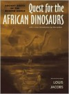 Quest for the African Dinosaurs: Ancient Roots of the Modern World - Louis L. Jacobs