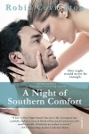 A Night of Southern Comfort (The Boys are Back in Town, #1) - Robin Covington