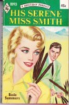 His Serene Miss Smith - Essie Summers