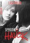 Seeking Havok - Lila Felix