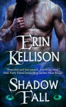 Shadow Fall (Shadow series) - Erin Kellison