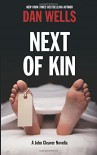 Next of Kin: A John Cleaver Novella - Dan Wells