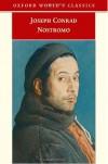 Nostromo (Oxford World's Classics) - Joseph Conrad