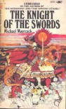 Knight Of The Swords - Michael Moorcock