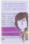 La mia storia con Mozart - Éric-Emmanuel Schmitt, Alberto Bracci Testasecca