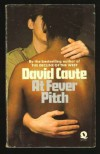 At Fever Pitch - David Caute