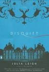 Disquiet (Penguin Original) - Julia Leigh