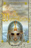 Der Winterkönig (The Arthur Books, #1) - Bernard Cornwell