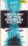 Century of the Manikin - E. C. Tubb