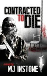 Contracted to Die - M J Instone