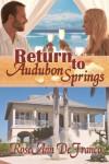 Return to Audubon Springs - RoseAnn DeFranco