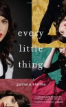 Every Little Thing - Pamela Klaffke