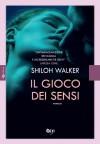 Il gioco dei sensi (ONE - Leggereditore) - Shiloh Walker